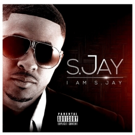 """""""I Am S.Jay"""", a hot new mixtape available for complimentary download on Audiomack"""