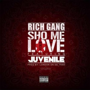 Rich-Gang-ft-Juvenile-Show-Me-Love-Artwork